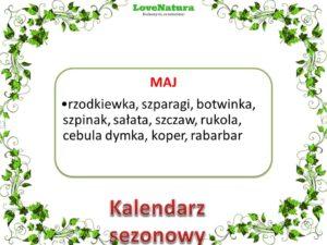 kalendarz sezonowy maj - jedz naturalnie!
