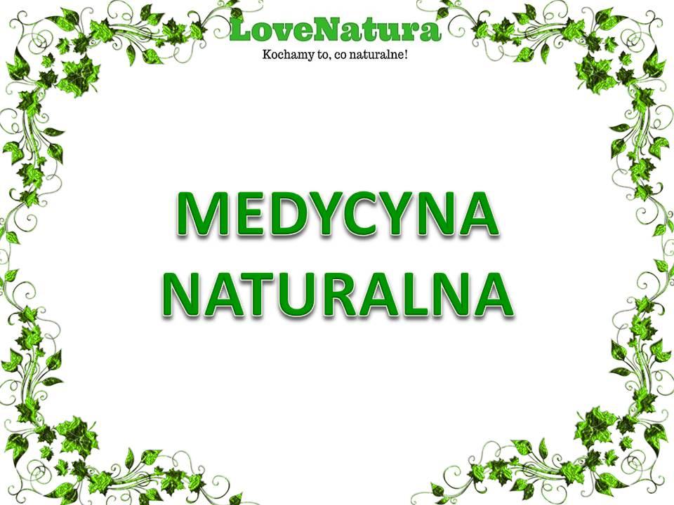 Medycyna naturalna love natura