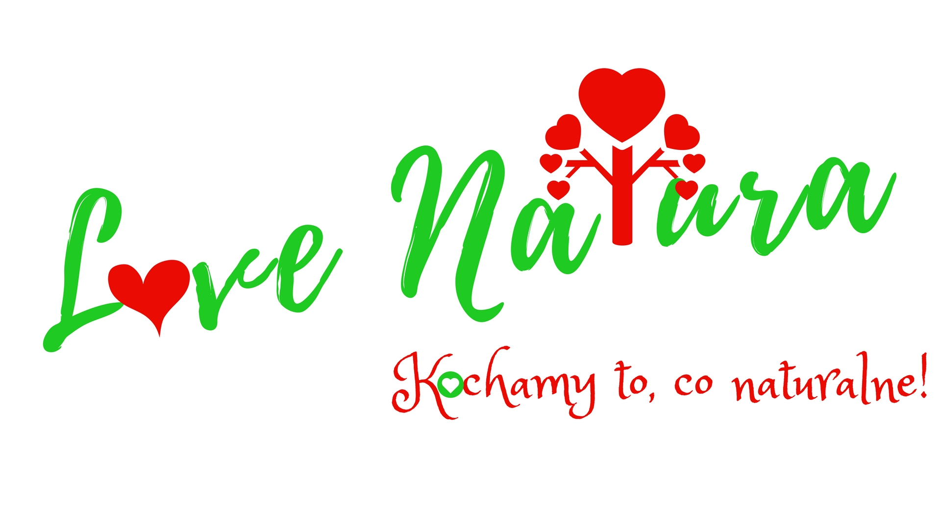Love natura - kochamy to, co naturalne