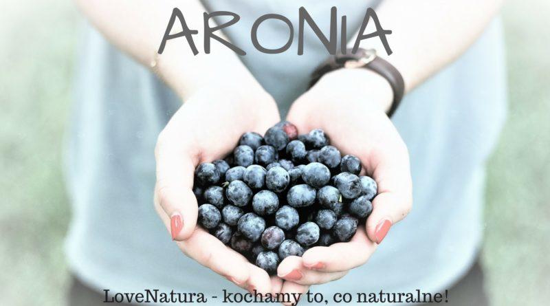 Aronia - właściwości zdrowotne