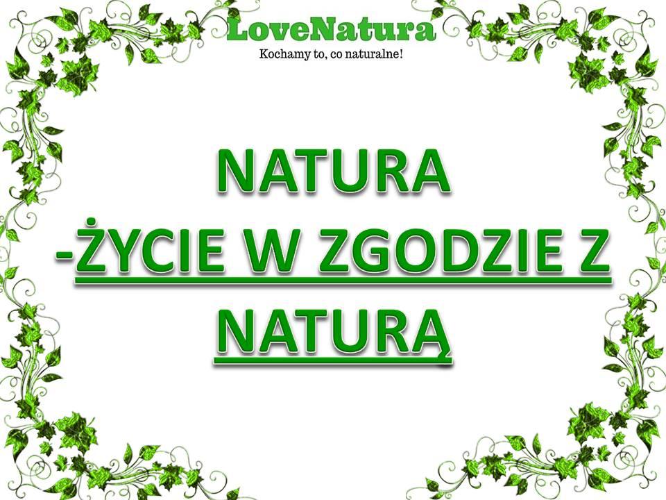 love natura natura życie w zgodzie z naturą