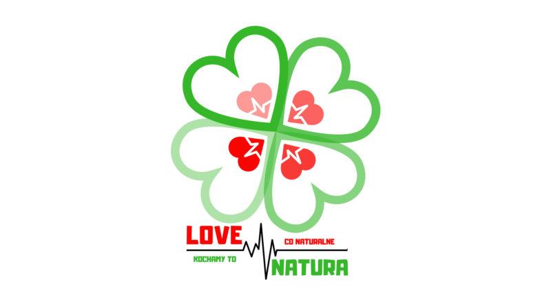 Love natura - kochamy to co naturalne