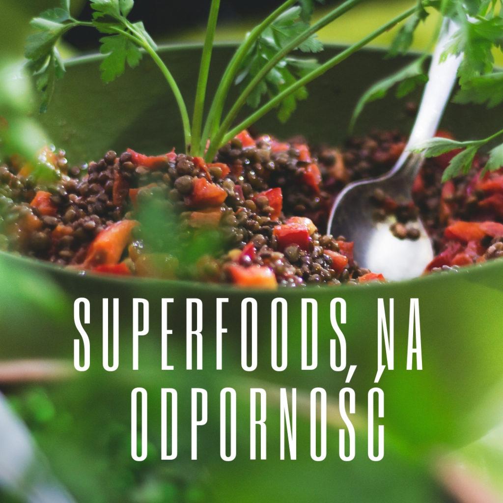 superfoods na odporność