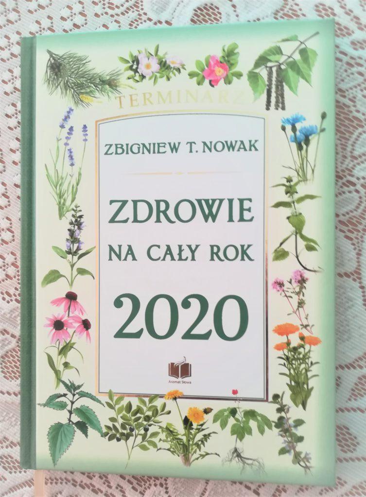 Zdrowie na cały rok 2020 – Zbigniew T. Nowak