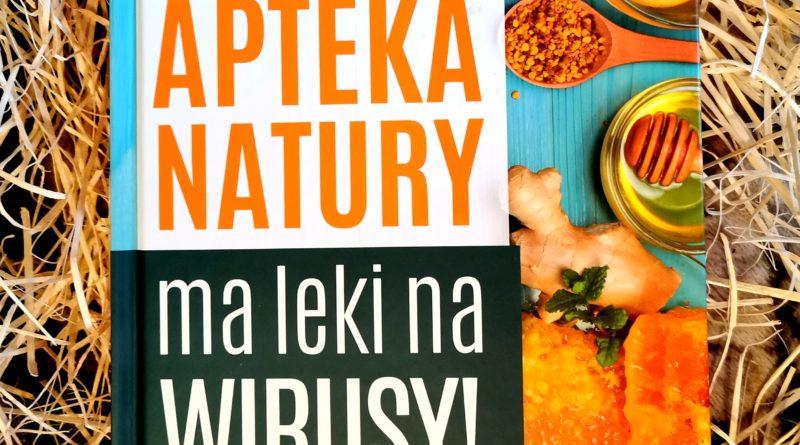 Apteka natury Zbigniew T. Nowak