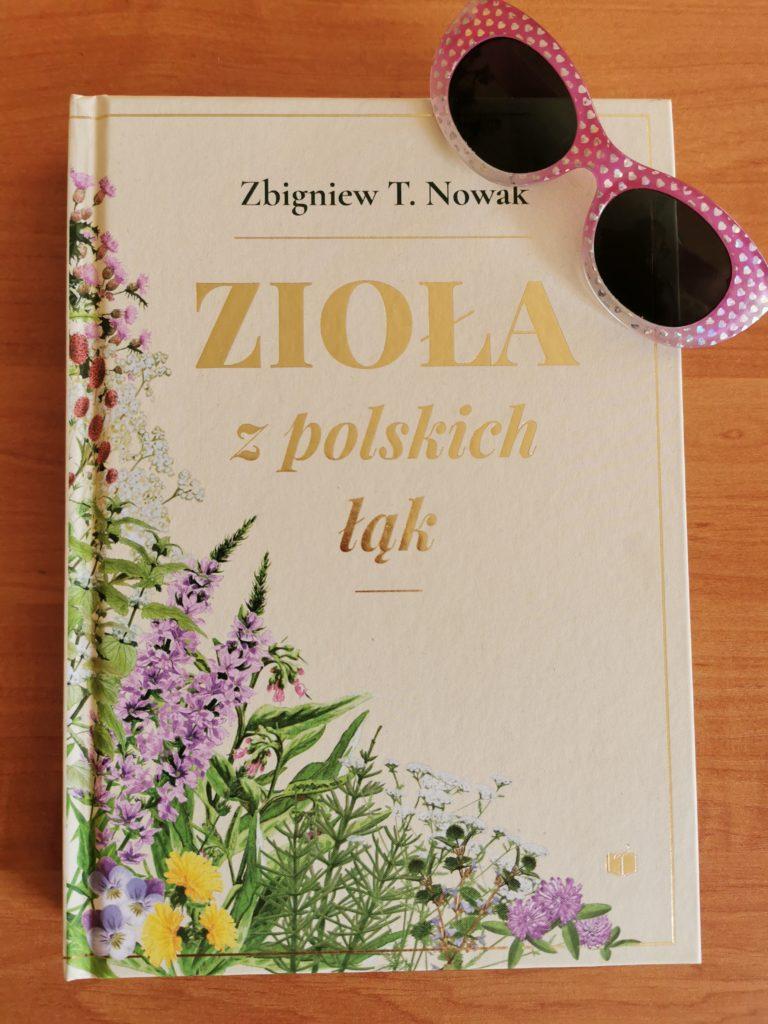 Zioła z polskich łąk Zbigniew T.Nowak