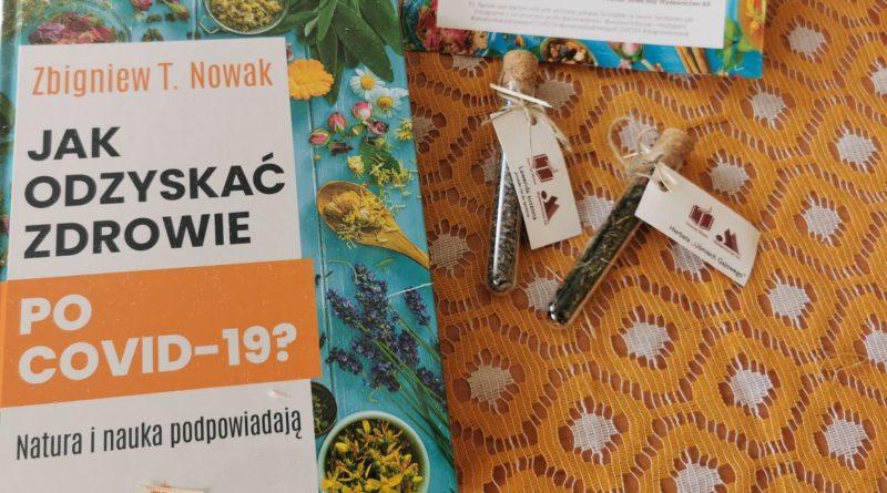 Jak odzyskać zdrowie po COVID-19 Zbigniew T. Nowak